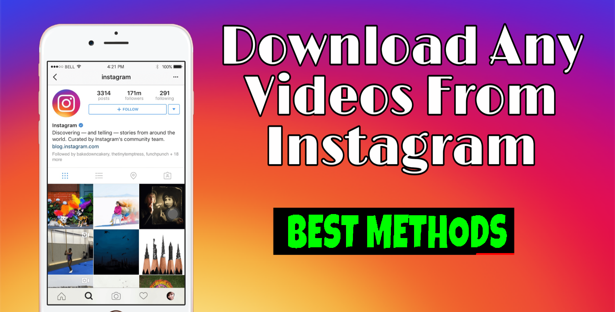 How To Download Instagram Videos From [ Android, IPhones And Pc ]