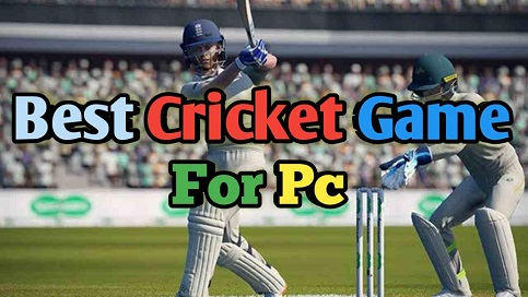 Top 8 Popular Best Cricket Games For Pc